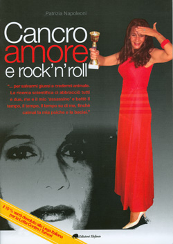 Cancro Amore e Rock´n´roll