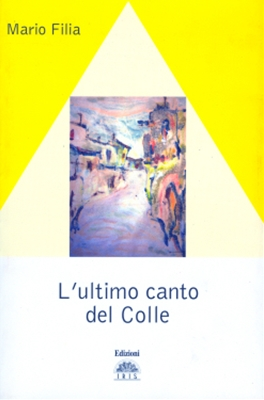 L´ultimo canto del colle
